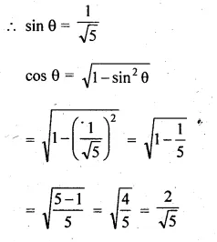 ML Aggarwal Class 10 Solutions for ICSE Maths Chapter 19 Trigonometric Identities Chapter Test Q1.1