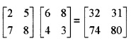 Plus Two Maths Chapter Wise Questions and Answers Chapter 3 Matrices 6M Q10.2
