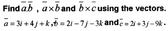 Plus Two Maths Chapter Wise Questions and Answers Chapter 10 Vector Algebra 3M Q6