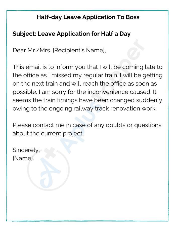 Half-day Leave Application To Boss