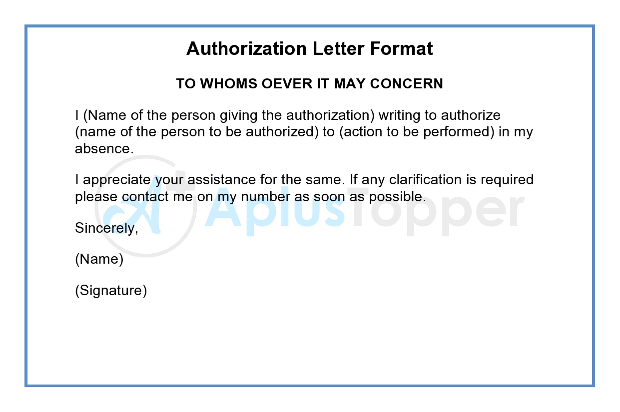 Authorization Letter Letter Of Authorization Format Samples A Plus Topper