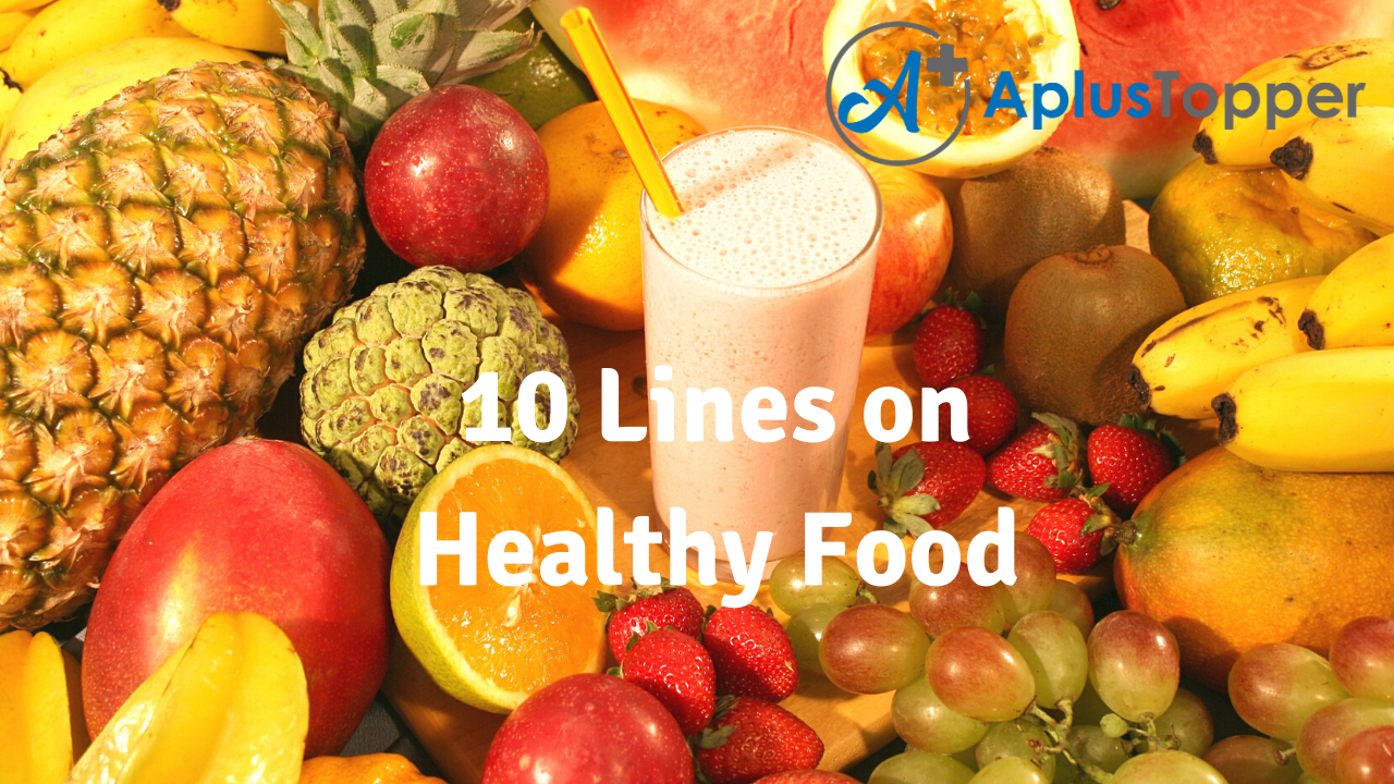 10 Lines on Healthy Food for Students and Children in English - A ...
