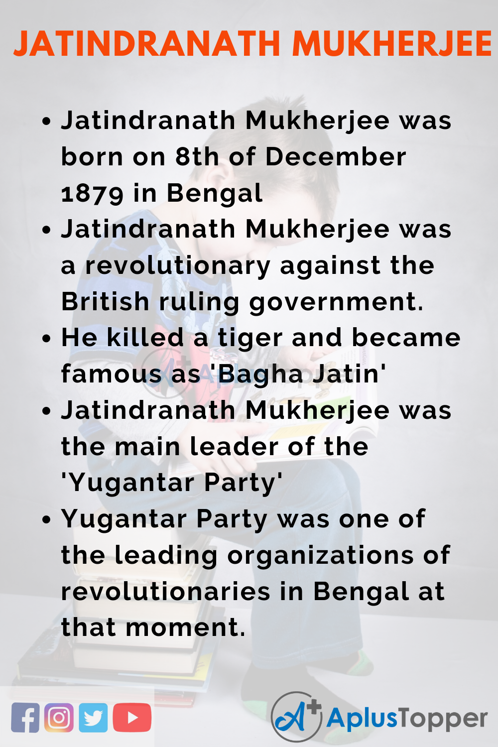 10 Lines on Jatindranath Mukherjee for Higher Class Students