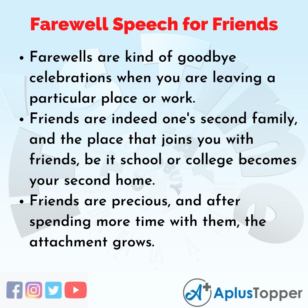 Farewell Speech for Friends