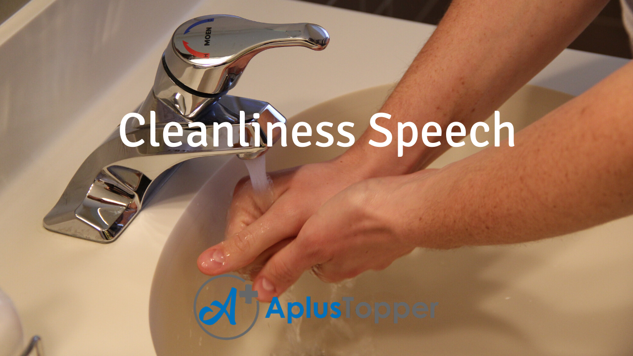 Speech on Cleanliness
