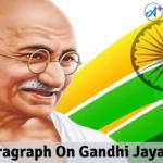 Paragraph On Gandhi Jayanti