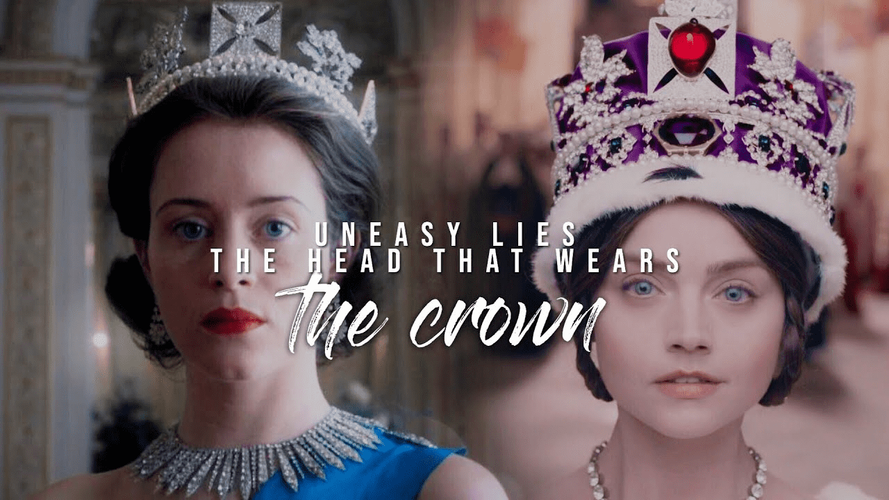 Uneasy Lies The Head That Wears The Crown Essay