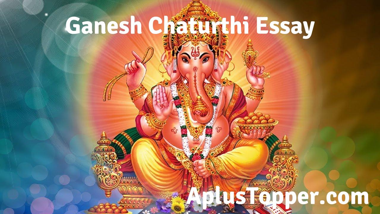 Essay on Ganesh Chaturthi