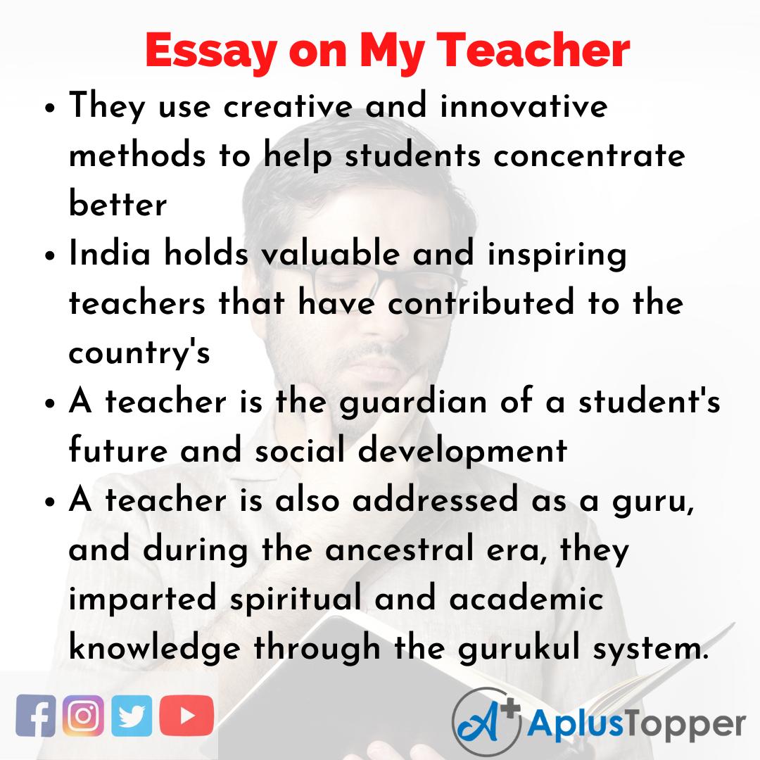 Essay about My Teacher