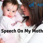 Speech On My Mother