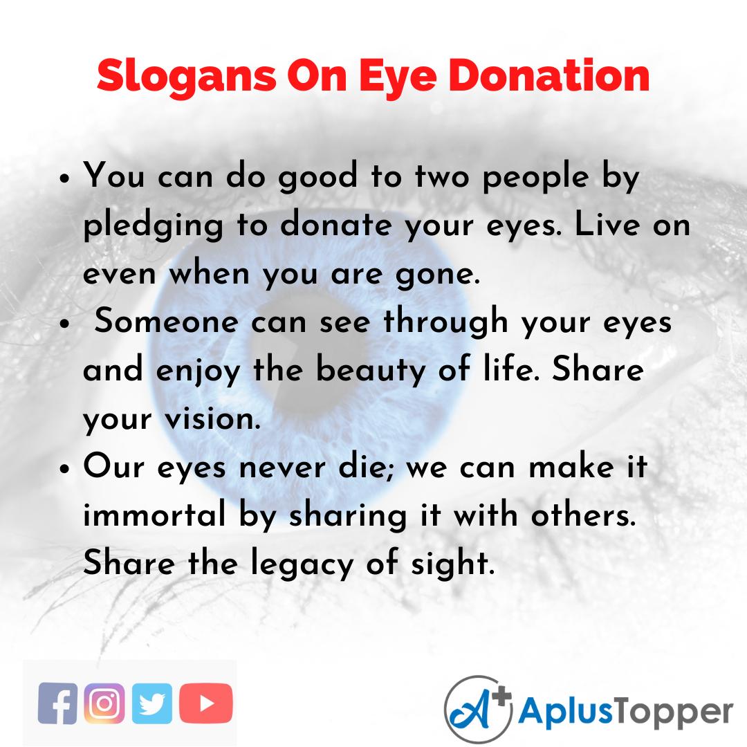 5 Slogans on Eye Donation in English