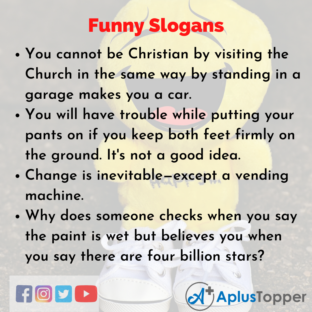 5 Slogans on Funny in English