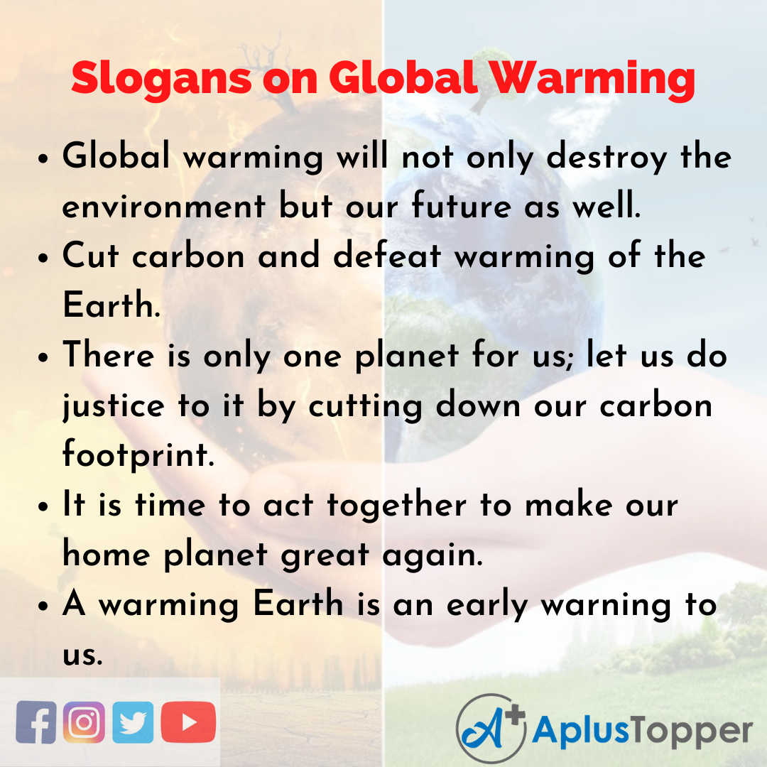 5 Slogans on Global Warming in English
