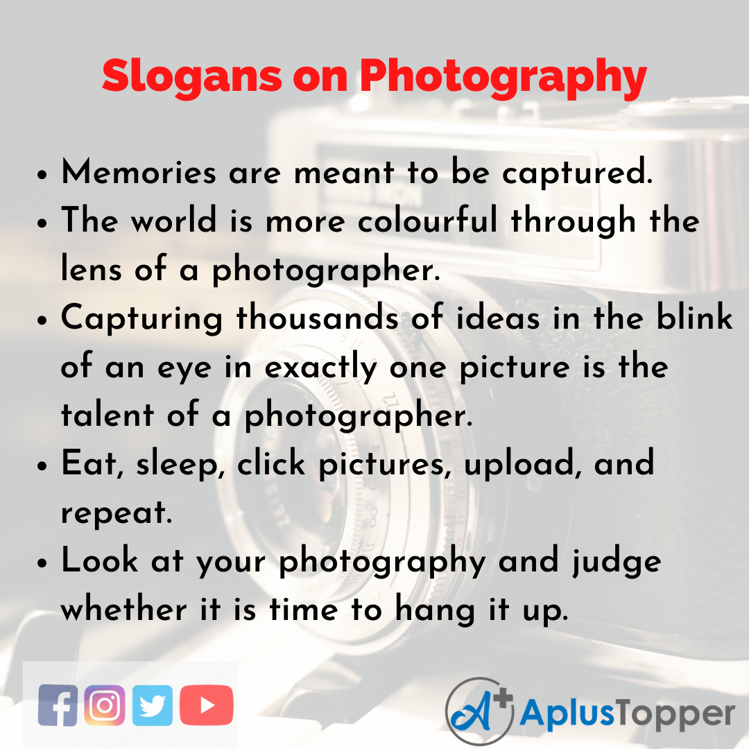 5 Slogans on Photography in English