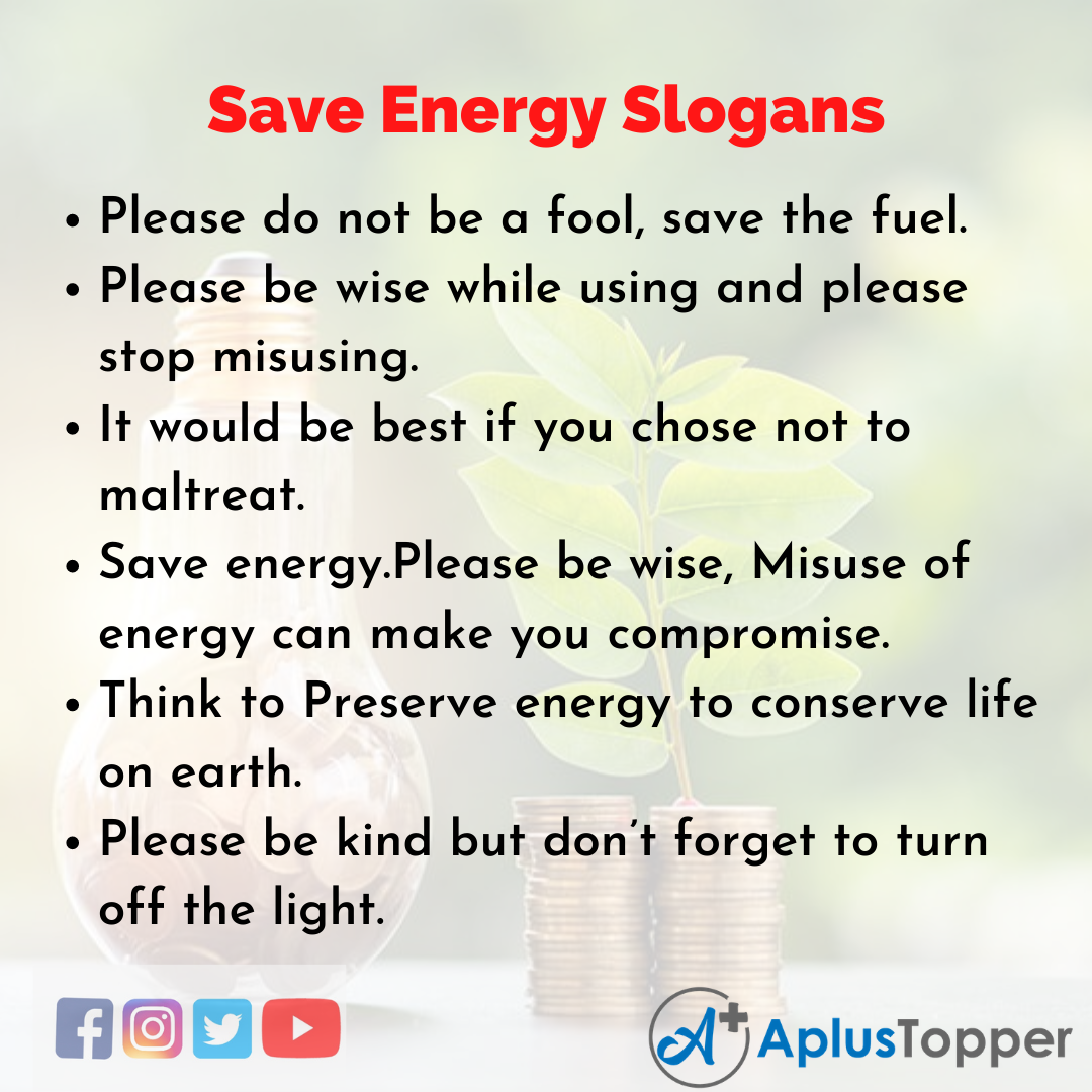 5 Slogans on Save Energy in English