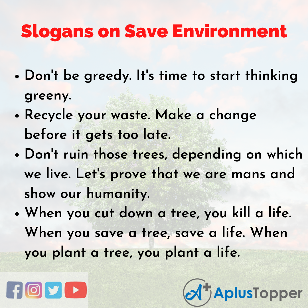 5 Slogans on Save Environment in English