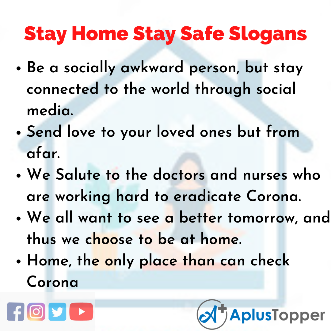 5 Slogans on Stay Home Stay Safe in English