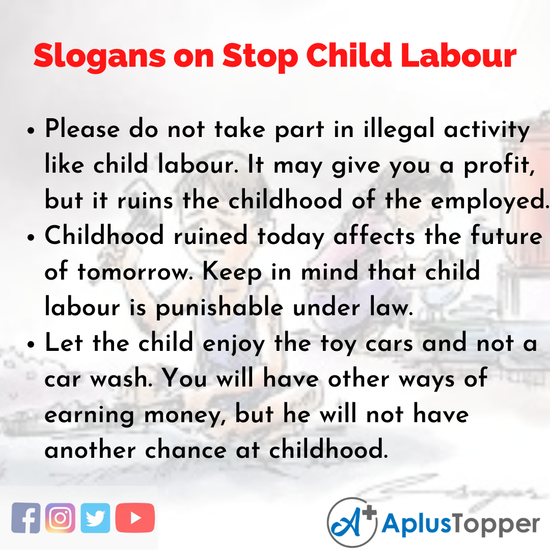 5 Slogans on Stop Child Labour in English