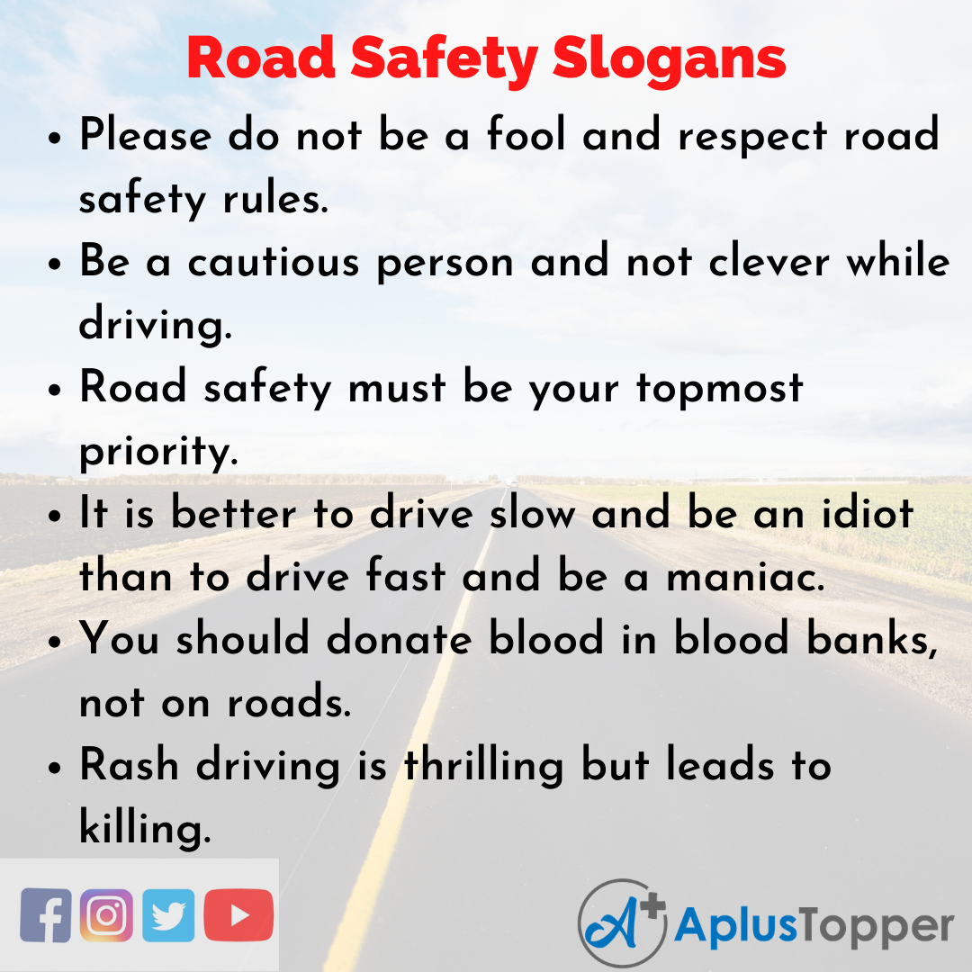 Catchy Slogans On Road Safety
