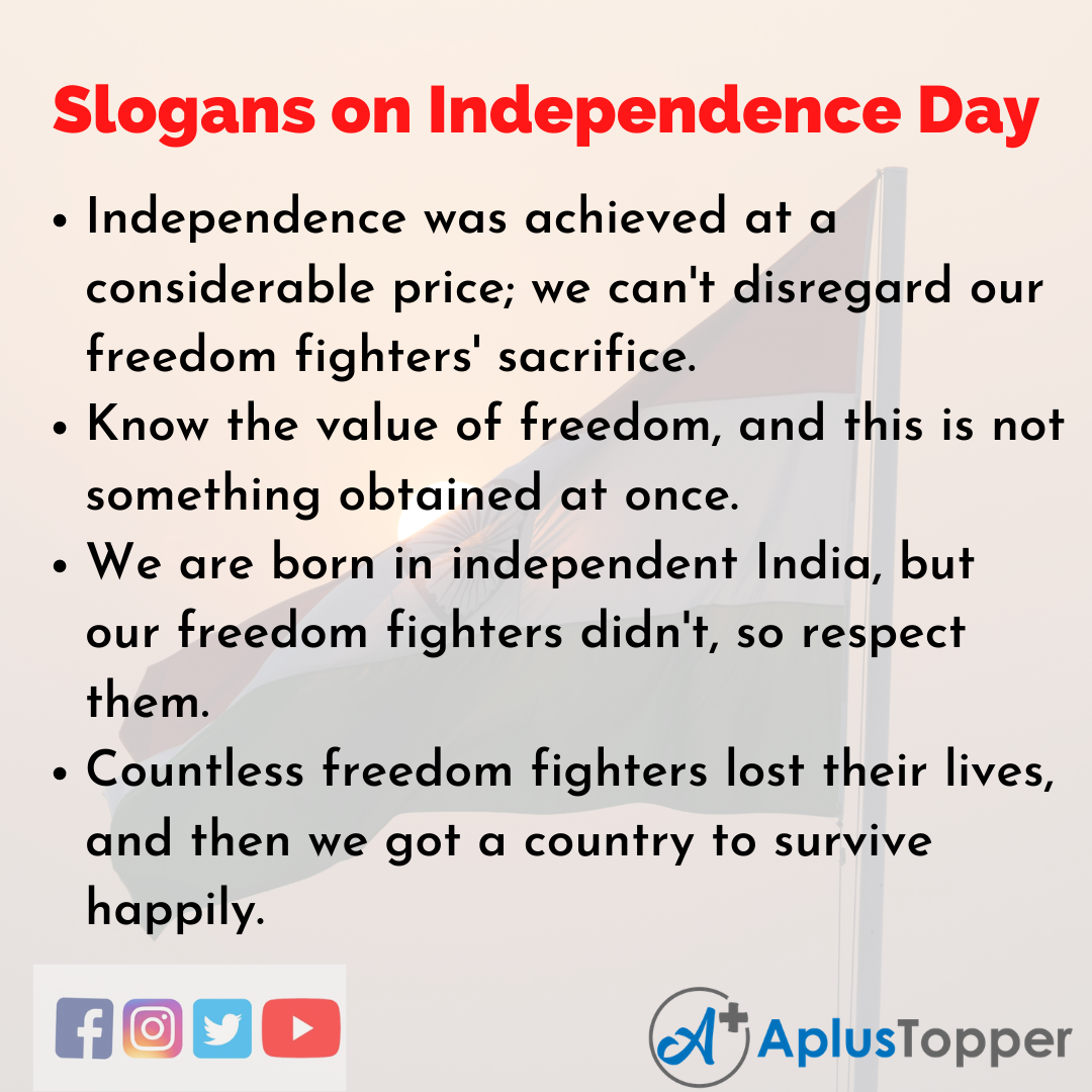 Slogans on Independence Day in English