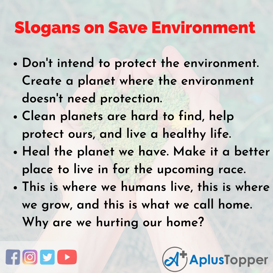 Slogans on Save Environment in English