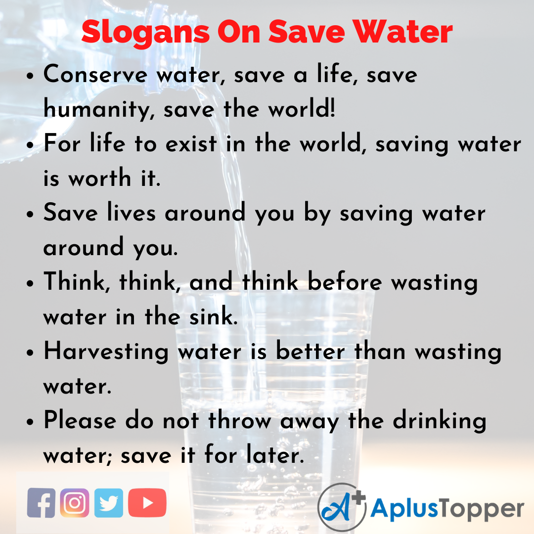 Unique And Catchy Slogans on Save Water