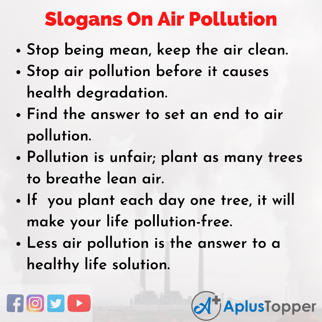 Unique and Catchy Slogans On Air Pollution