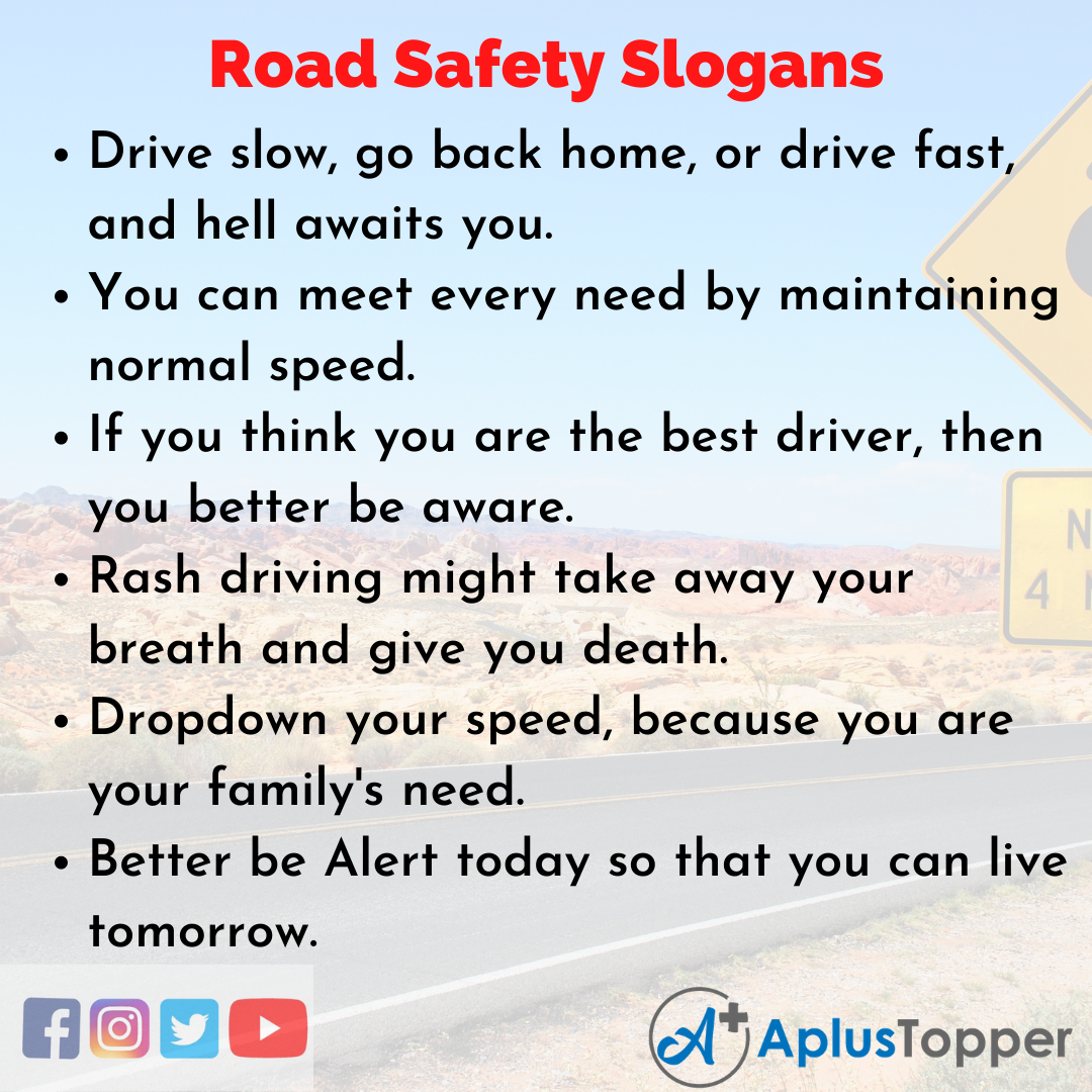 Unique and Catchy Slogans On Road Safety