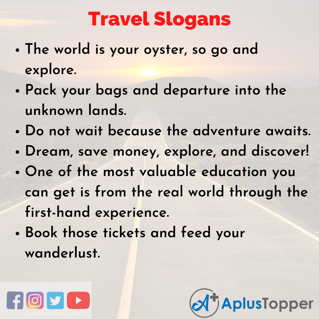 Unique and Catchy Slogans on Travel