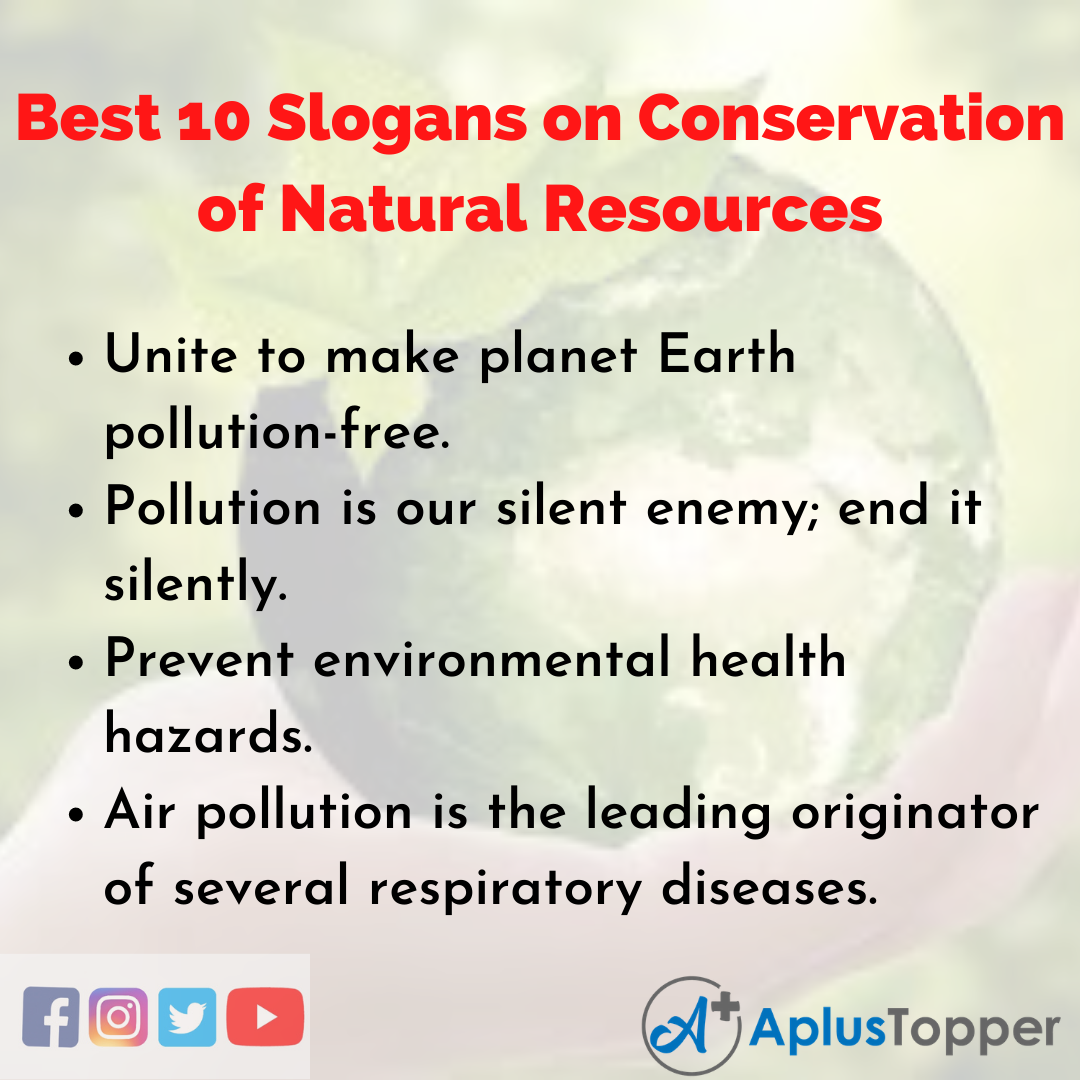 10 Slogans on Conservation of Natural Resources in English