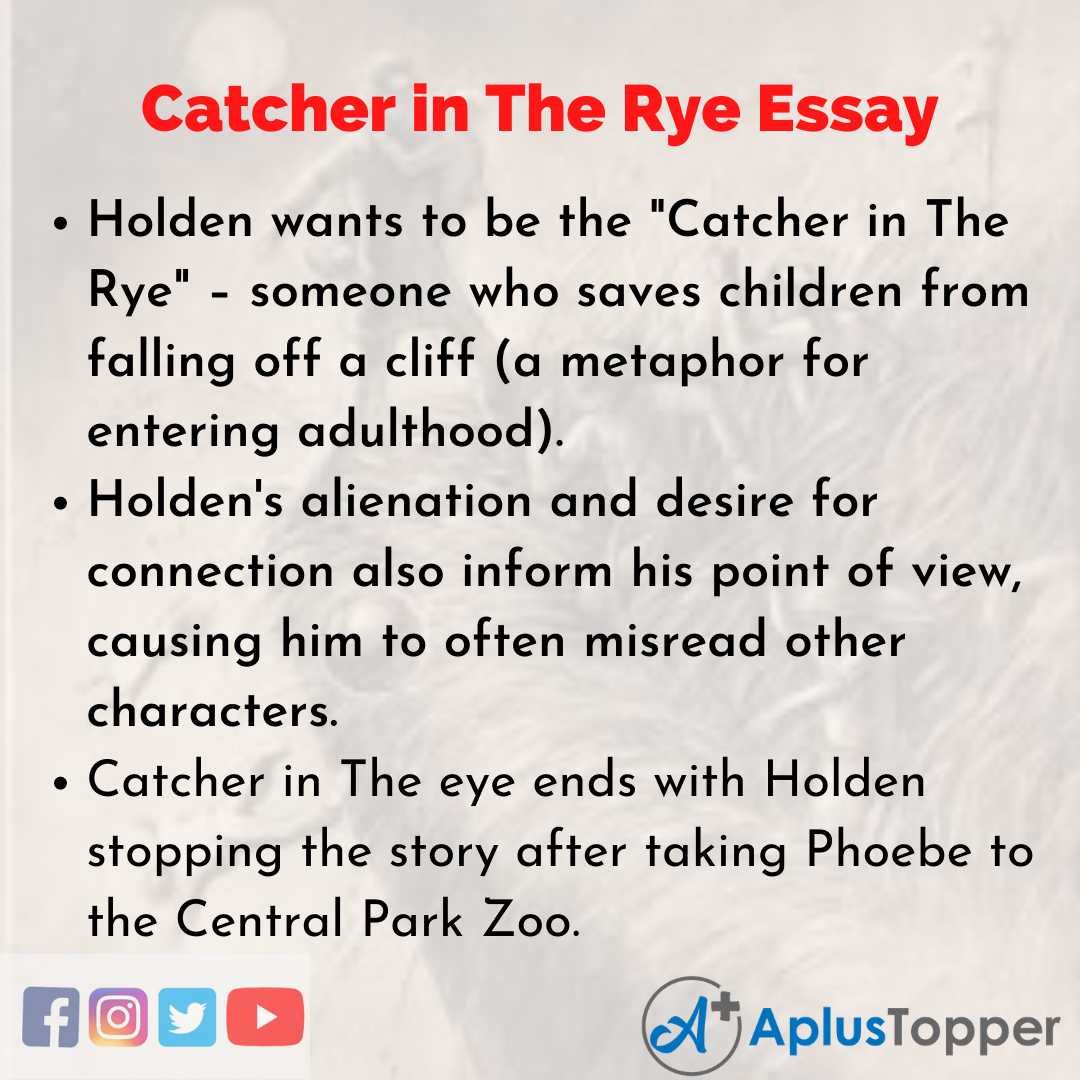 Essay about Catcher in The Rye