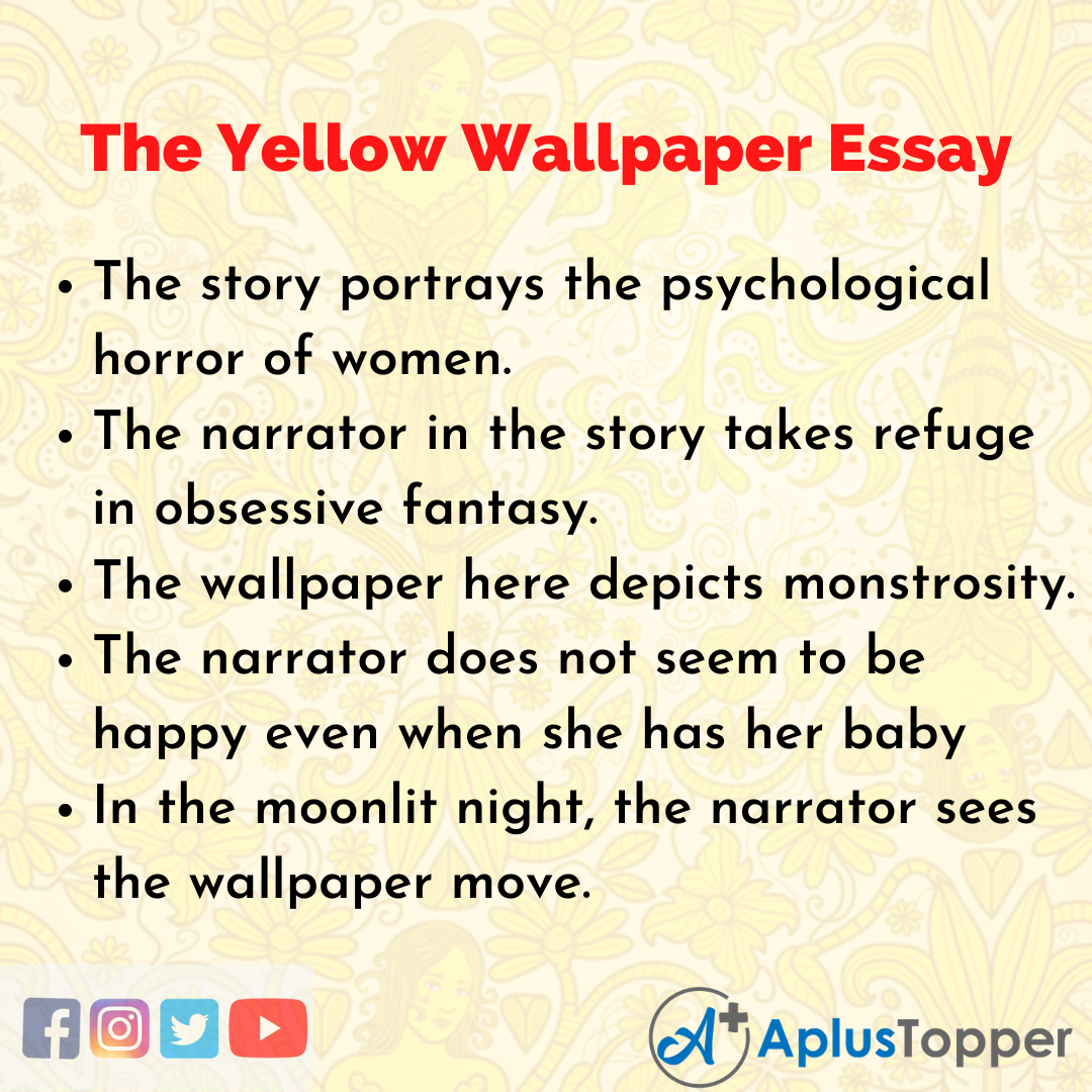 Essay about The Yellow Wallpaper