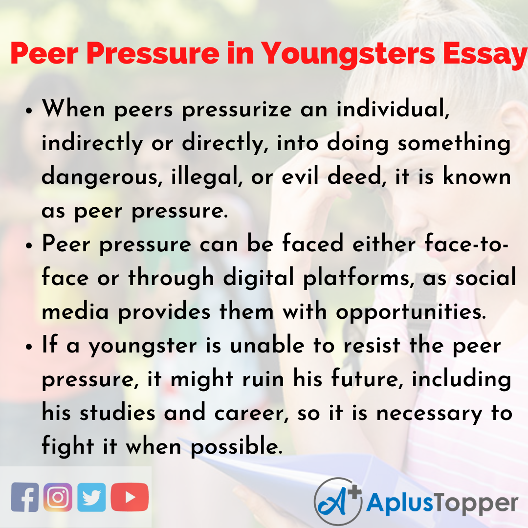 Essay of Peer Pressure in Youngsters