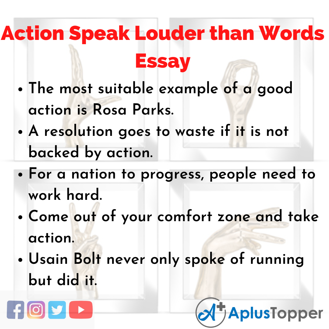 Essay on Action Speak Louder than Words