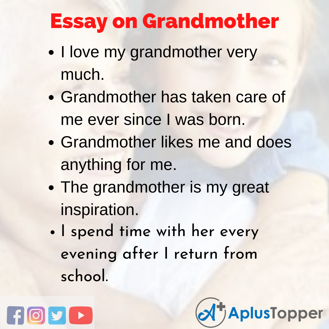Essay on Grandmother in English