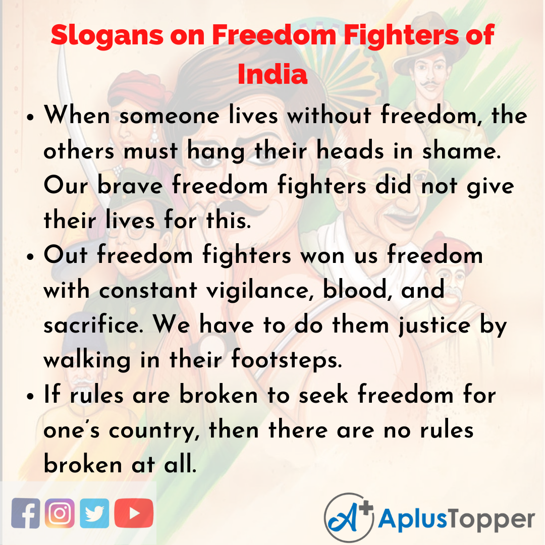 Slogans on Freedom Fighters of India in English