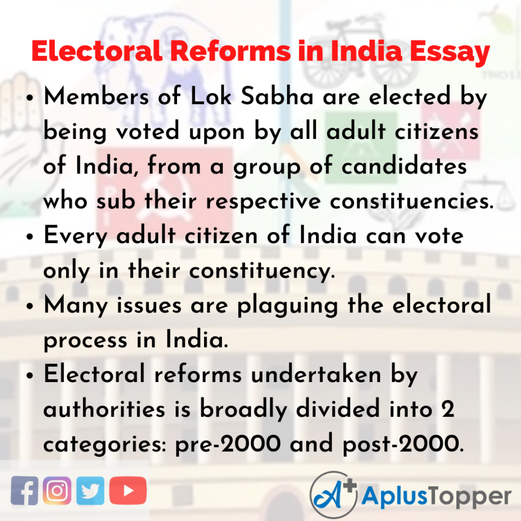Essay about Electoral Reforms in India