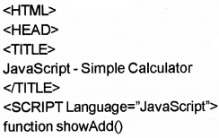 Plus Two Computer Application Chapter Wise Questions and Answers Chapter 6 Client-Side Scripting Using Java Script Practice Questions Q5.1