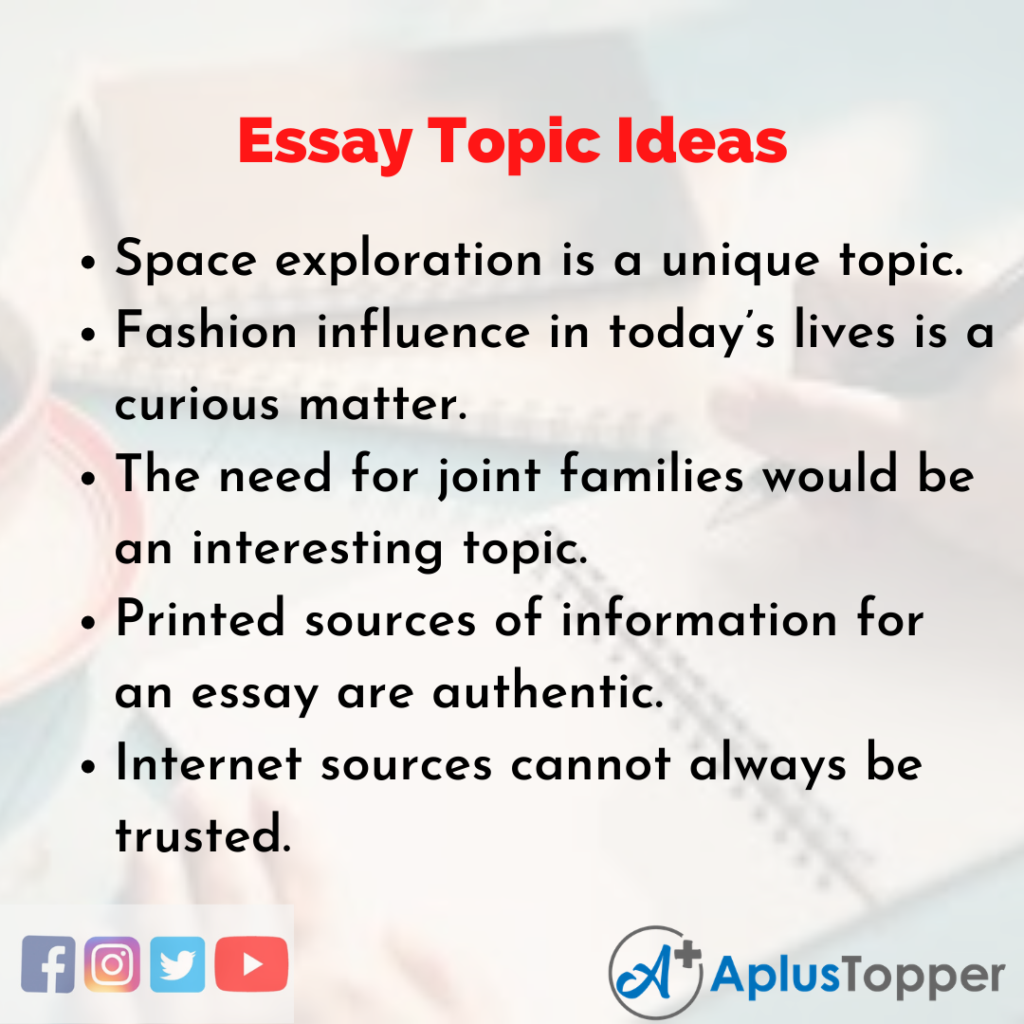 Topic Ideas about Essay