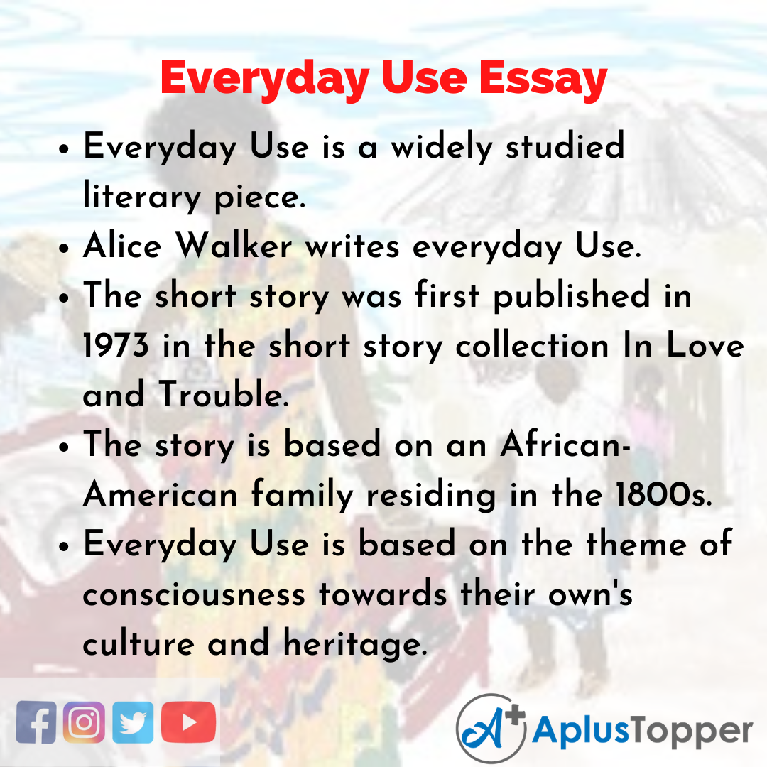 Essay about Everyday Use