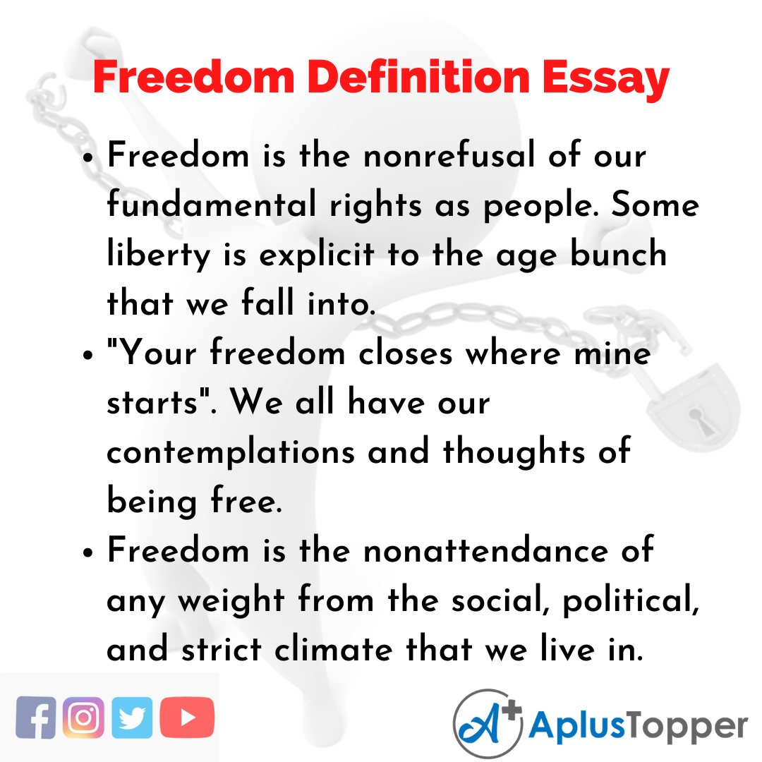 Essay about Freedom Definition