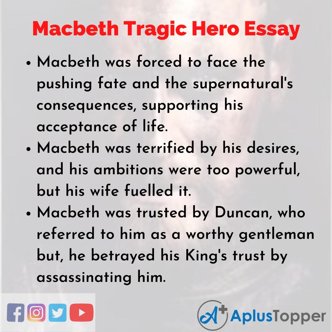 Essay about Macbeth Tragic Hero