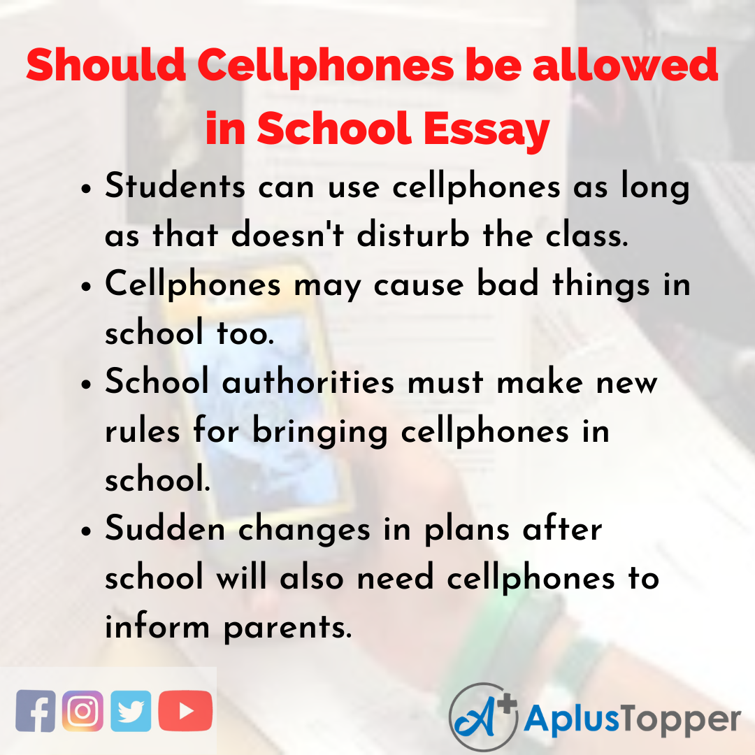 Essay about Should Cellphones be allowed in School