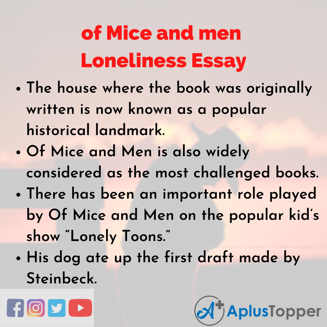 Essay about of Mice and men Loneliness