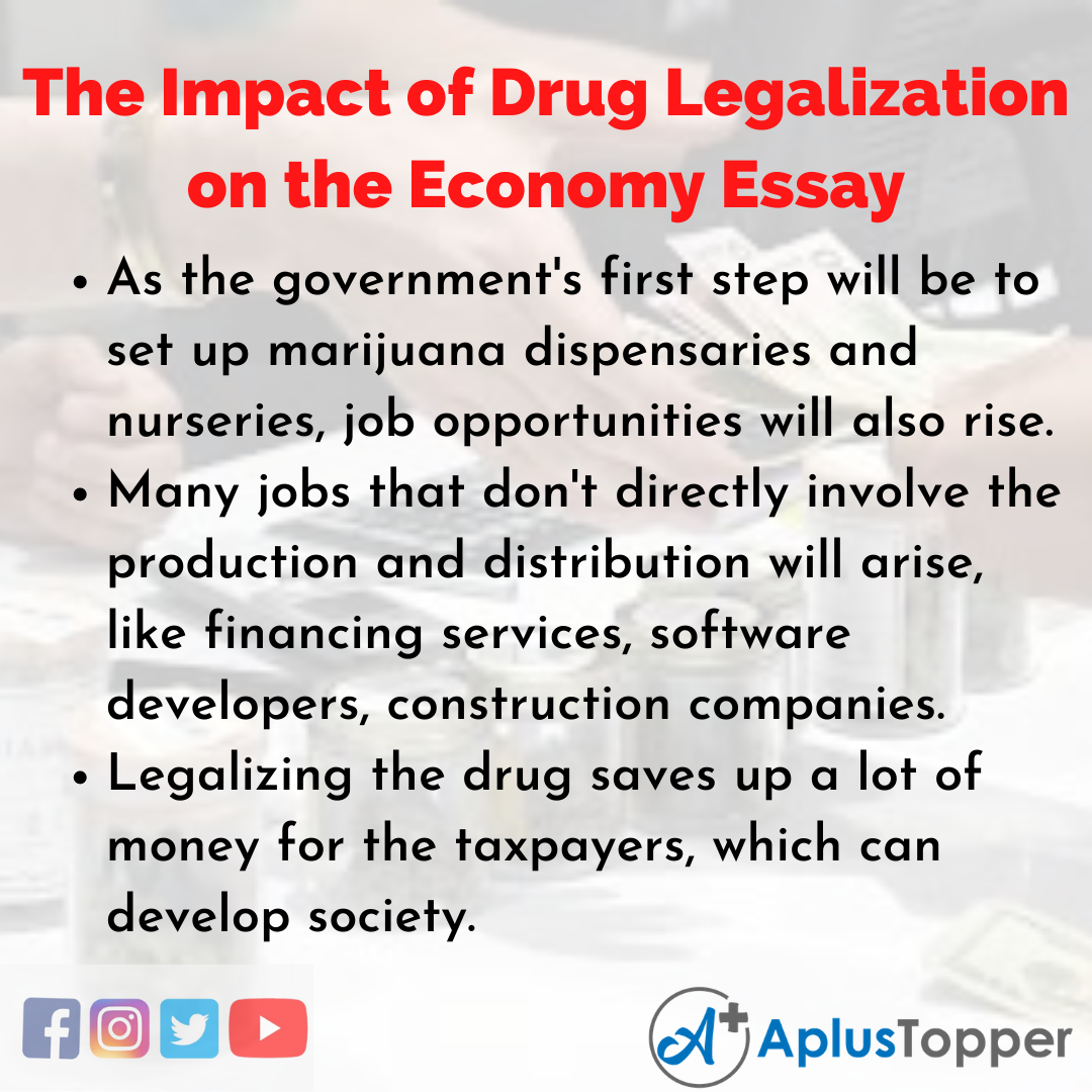 Essay about the Impact of Drug Legalization on the Economy