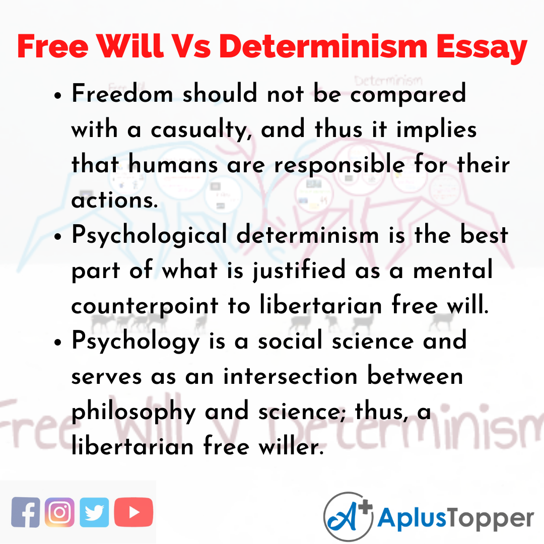 Essay on Free Will Vs Determinism