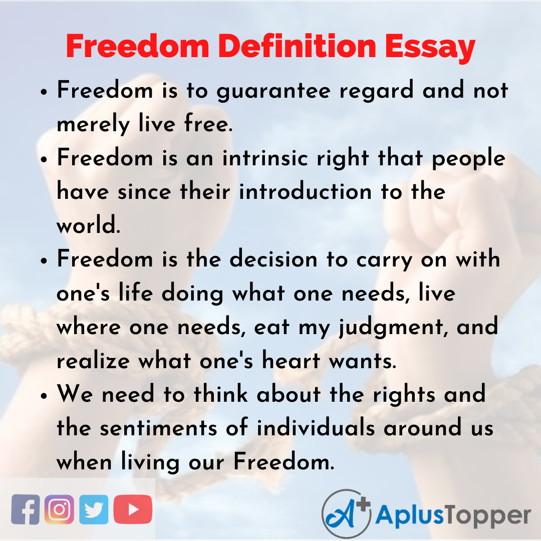 Essay on Freedom Definition