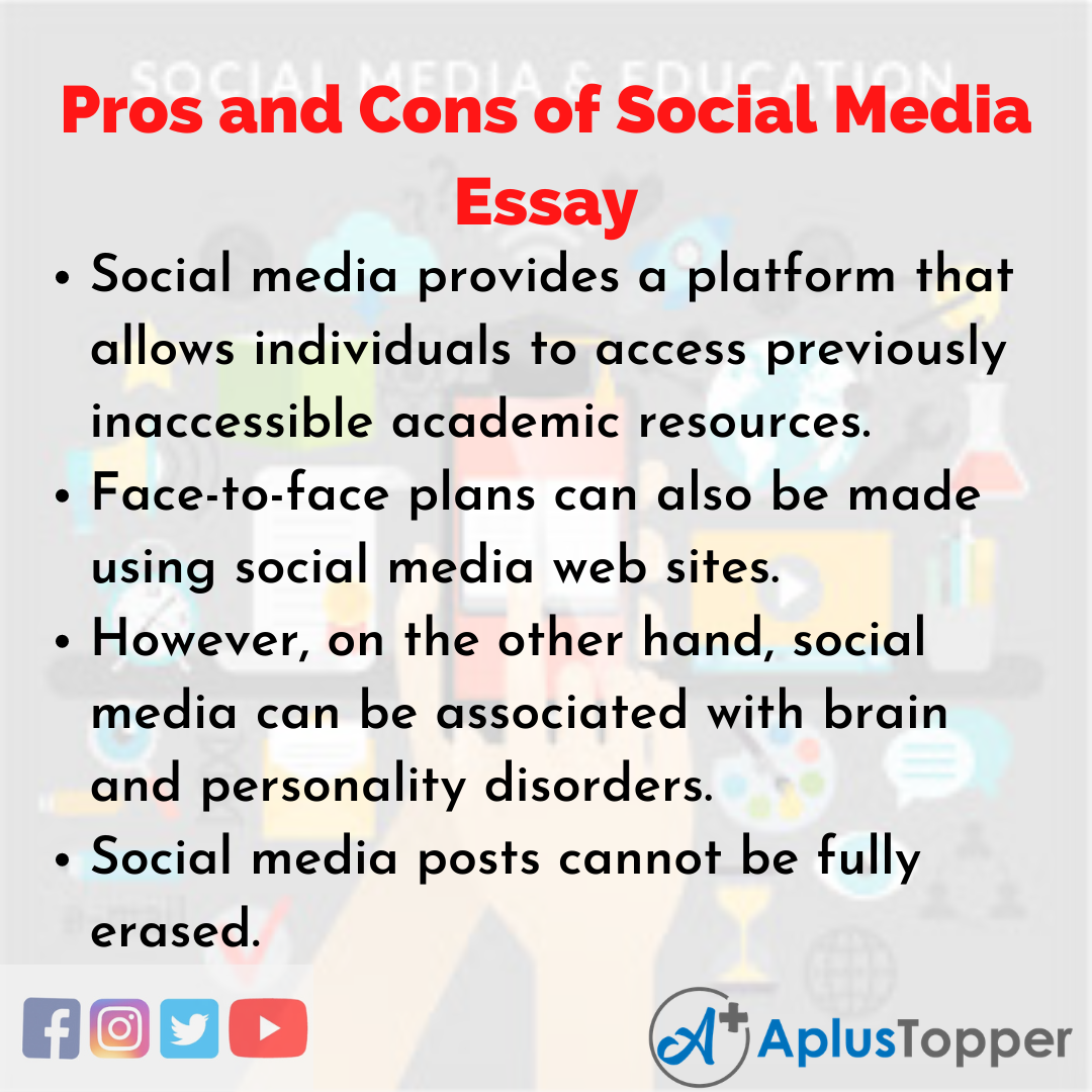 Essay on Pros and Cons of Social Media