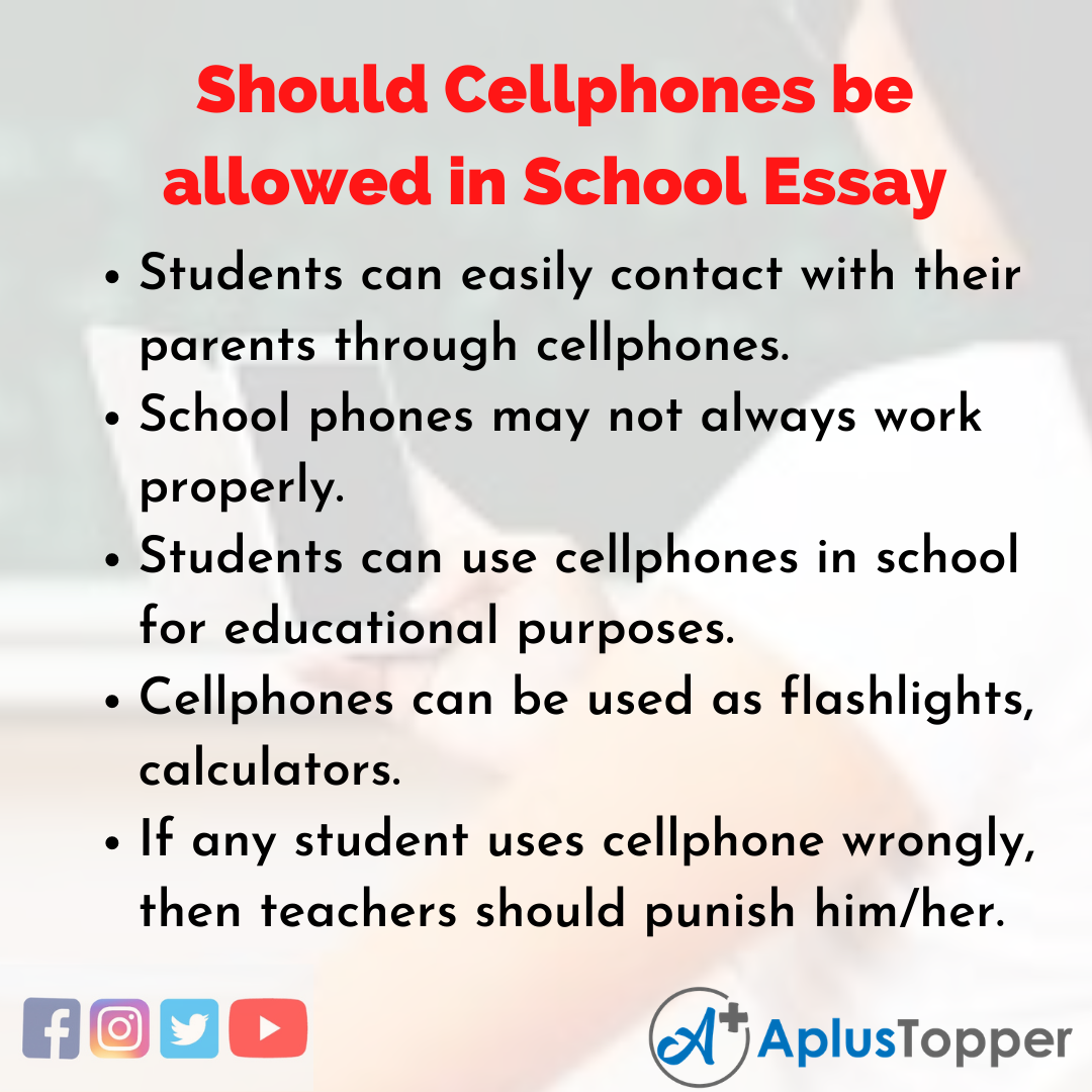Essay on Should Cellphones be allowed in School