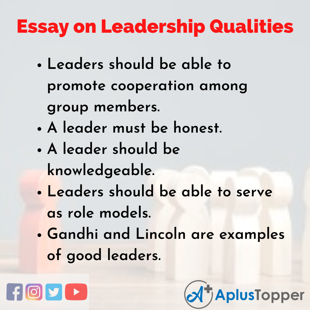 Leadership Qualities Essay